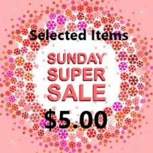Other - $5.00 ON SELECTED ITEM